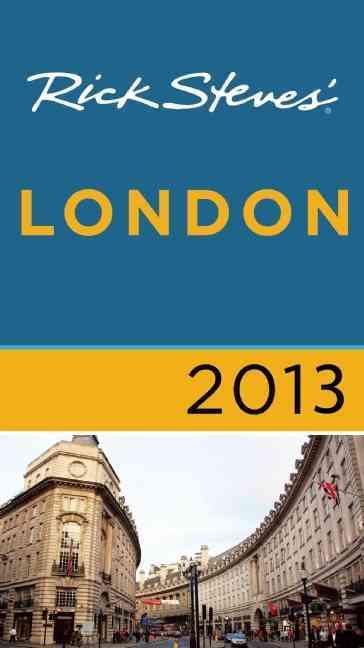 Rick Steves' London 2013 (Paperback)