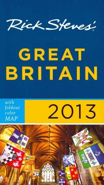 Rick Steves' 2013 Great Britain (Paperback)