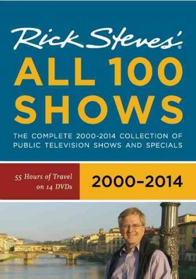 Rick Steves' All 100 Shows: Europe: the Complete 200-2014 Collection of Public Television Shows and Specials (DVD video)