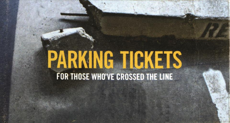 Parking Tickets: For Those Who've Crossed the Line (Paperback)