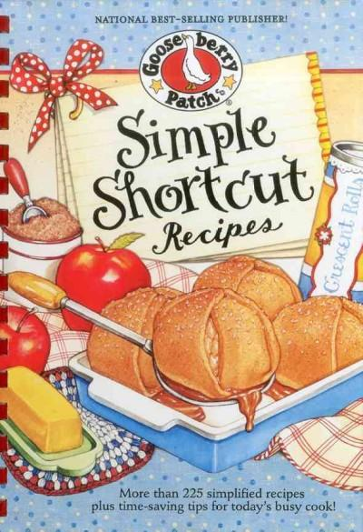 Simple Shortcut Recipes (Hardcover)