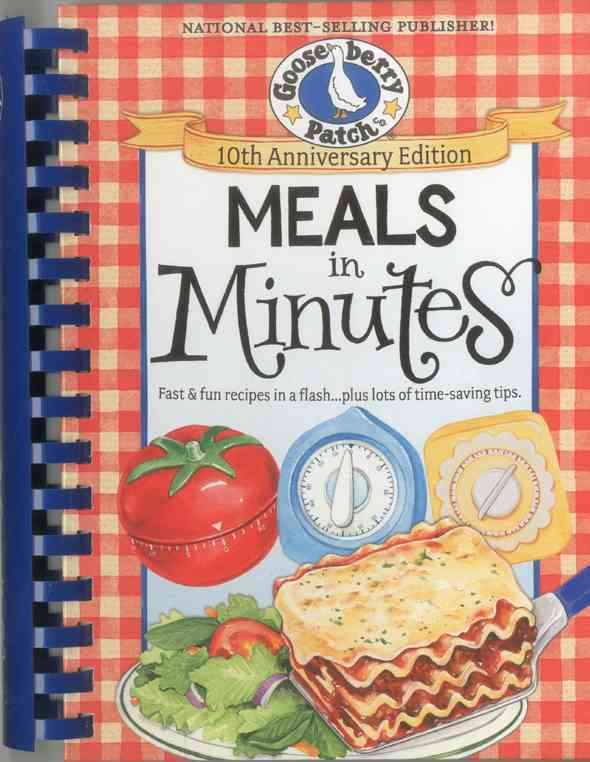 Meals in Minutes: Fast & Fun Recipes in a Flash--plus Lots of Time-Saving Tips (Hardcover)