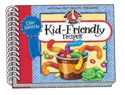 Our Favorite Kid Friendly Recipes (Paperback)