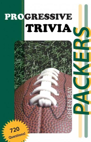 Green Bay Packers Football: Progressive Trivia (Paperback)