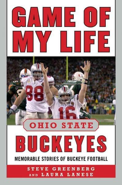 Ohio State Buckeyes: Memorable Stories of Buckeye Football (Hardcover)
