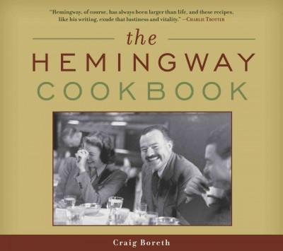 The Hemingway Cookbook (Paperback)