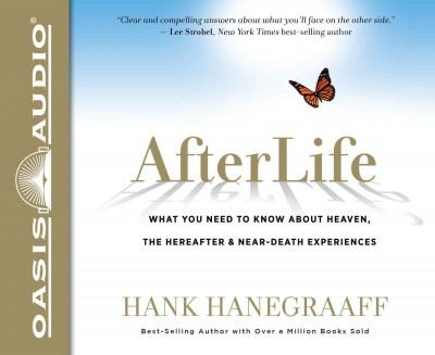 Afterlife: What You Need to Know About Heaven, and the Hereafter & Near-Death Experiences (CD-Audio)