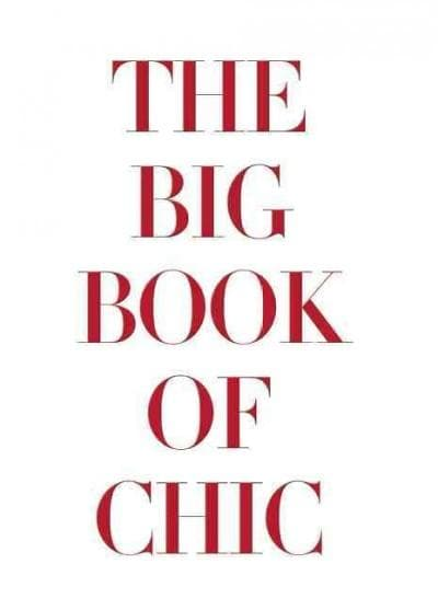The Big Book of Chic (Hardcover)