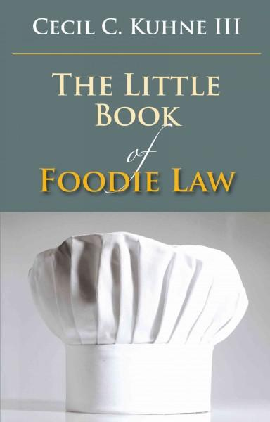 The Little Book of Foodie Law (Paperback)