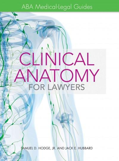 Clinical Anatomy for Lawyers (Hardcover)