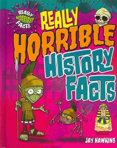 Really Horrible History Facts (Hardcover)