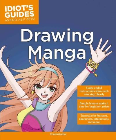 Idiot's Guides Drawing Manga (Paperback)