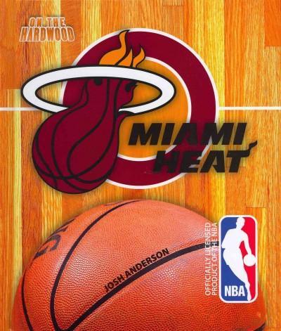 Miami Heat (Hardcover)
