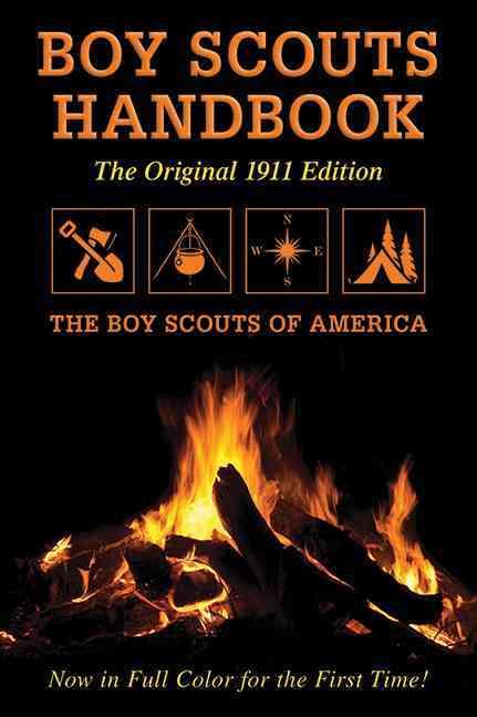 Boy Scouts Handbook: The Original 1911 Edition (Paperback)