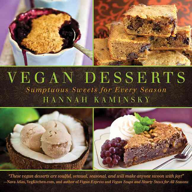 Vegan Desserts: Sumptuous Sweets for Every Season (Hardcover)