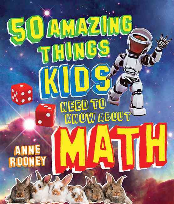 50 Amazing Things Kids Need to Know About Math (Paperback)