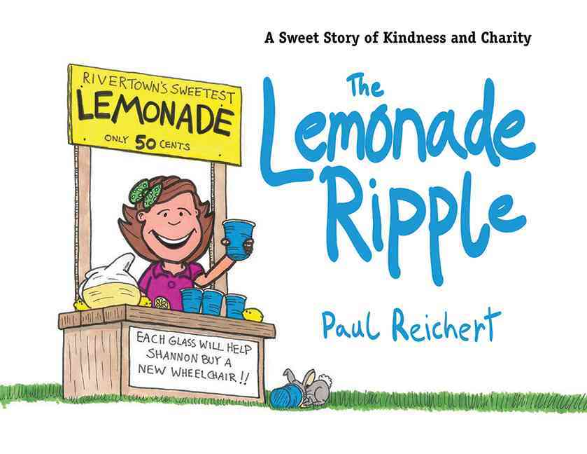 The Lemonade Ripple: A Sweet Story of Kindness and Charity (Hardcover)