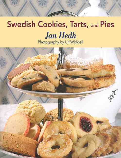 Swedish Cookies, Tarts, and Pies (Hardcover)