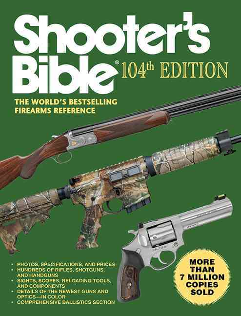 Shooter's Bible: The World's Bestselling Firearms Reference (Paperback)