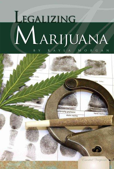 Legalizing Marijuana (Hardcover)