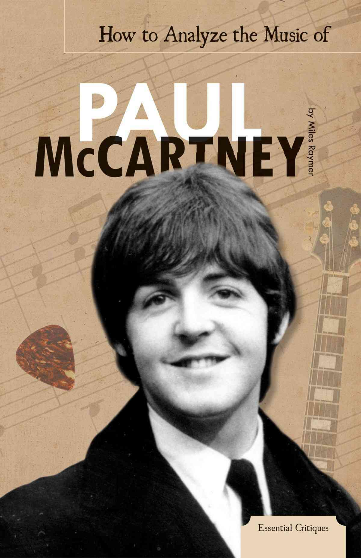 How to Analyze the Music of Paul McCartney (Hardcover)