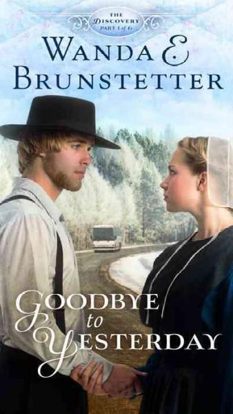 Goodbye to Yesterday (Paperback)