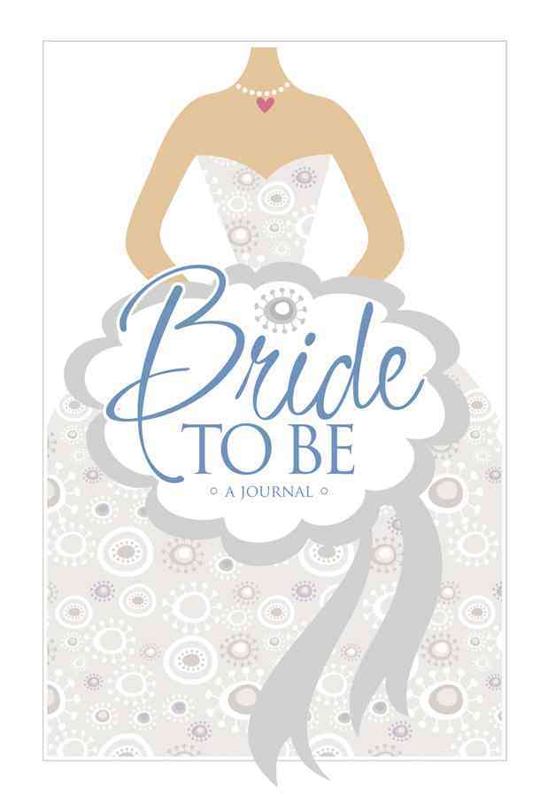 Bride to Be Journal (Hardcover)