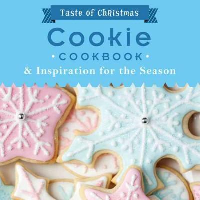 Cookie Cookbook: And Inspiration for the Season (Paperback)