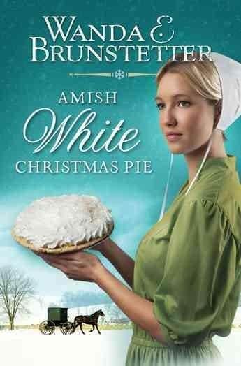 Amish White Christmas Pie (Paperback)