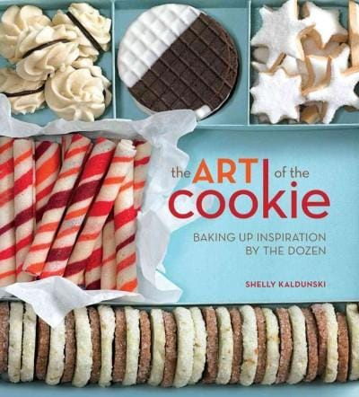 The Art of the Cookie: Baking Up Inspiration by the Dozen (Hardcover)