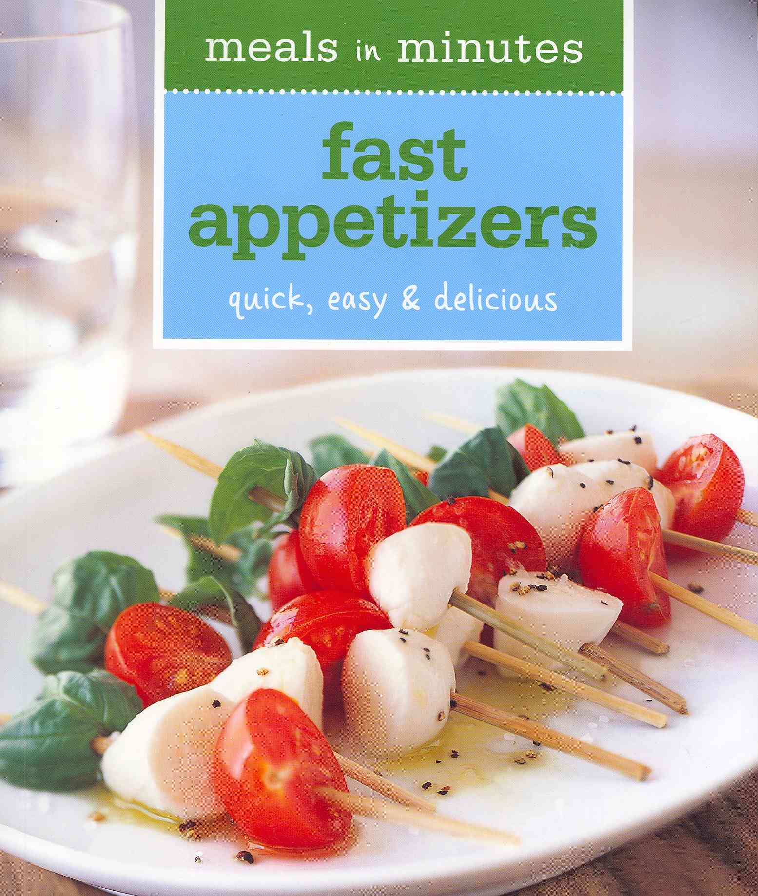 Fast Appetizers (Paperback)