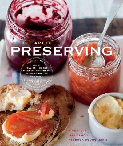The Art of Preserving (Paperback)
