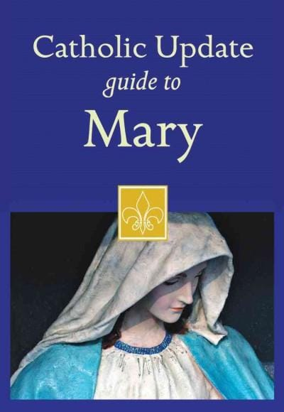Catholic Update Guide to Mary (Paperback)