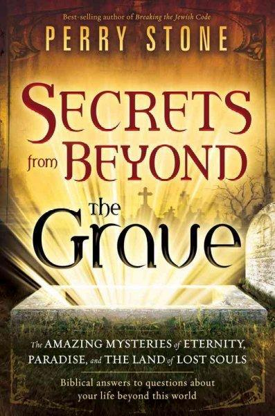 Secrets from Beyond the Grave (Paperback)