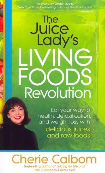 The Juice Lady's Living Foods Revolution (Paperback)