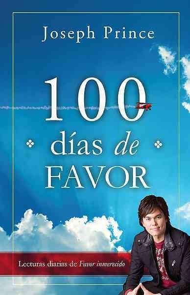100 dias de favor/ For 100 Days (Paperback)