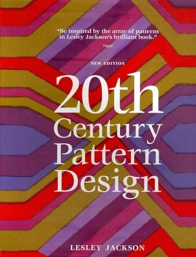 20th Century Pattern Design: Textile & Wallpaper Pioneers (Paperback)