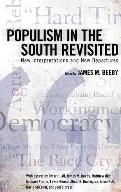 Populism in the South Revisited: New Interpretations and New Departures (Hardcover)