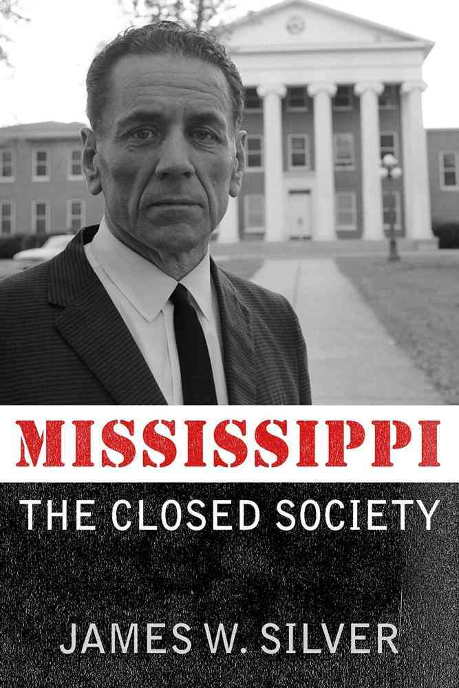 Mississippi: The Closed Society (Paperback)