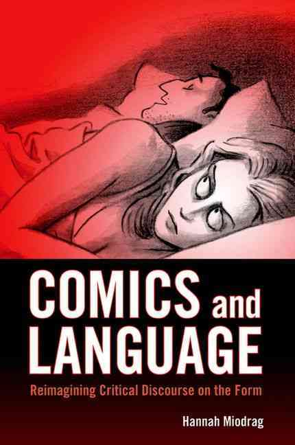 Comics and Language: Reimagining Critical Discourse on the Form (Hardcover) - Thumbnail 0