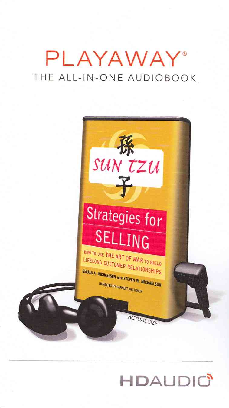 Sun Tzu Strategies for Selling: How to Use The Art of War to Build Lifelong Customer Rela... (Pre-recorded digital audio player)