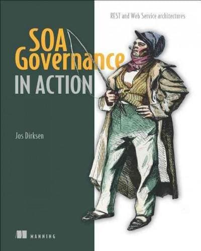 SOA Governance in Action: REST and WS-* Architectures