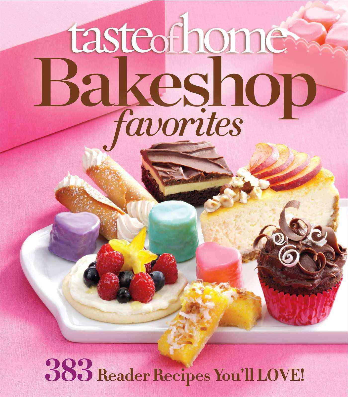 Taste of Home Bake Shop favorites (Paperback)