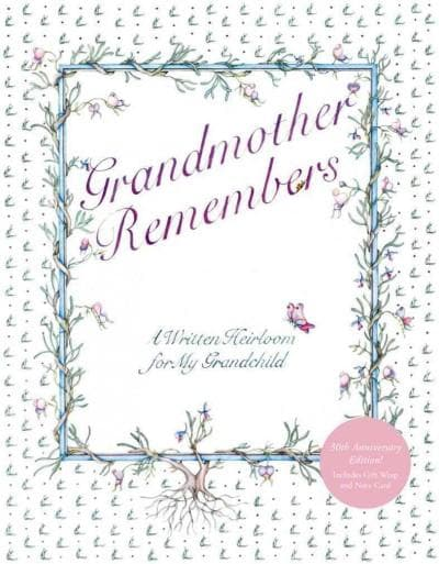 Grandmother Remembers: A Written Heirloom for My Grandchild (Hardcover)