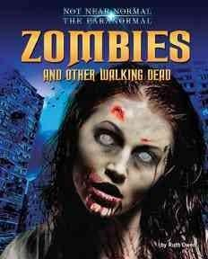 Zombies and Other Walking Dead (Hardcover)