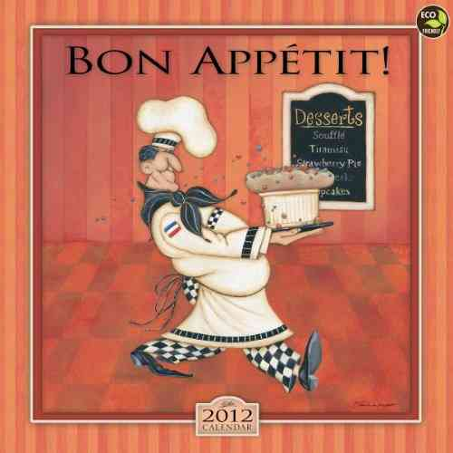 Bon Appetit! 2012 Calendar (Calendar)