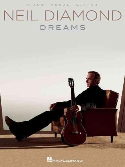 Neil Diamond: Dreams/ Piano, Vocal, Guitar (Paperback)