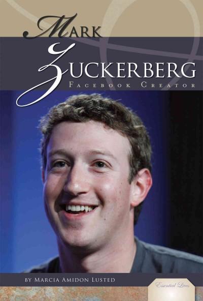 Mark Zuckerberg: Facebook Creator (Hardcover)