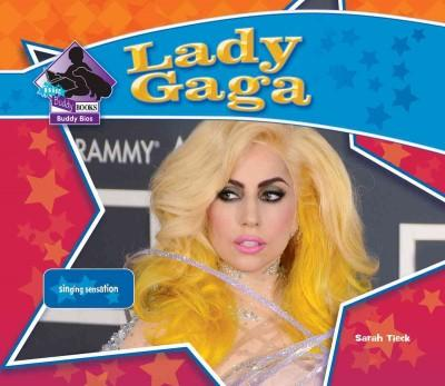 Lady Gaga: Singing Sensation: Singing Sensation (Hardcover)