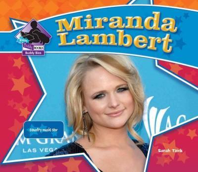 Miranda Lambert: Country Music Star (Hardcover)